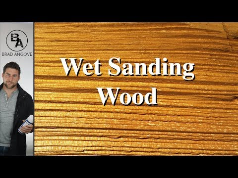 Wet Sanding Wood for a Smooth Finish