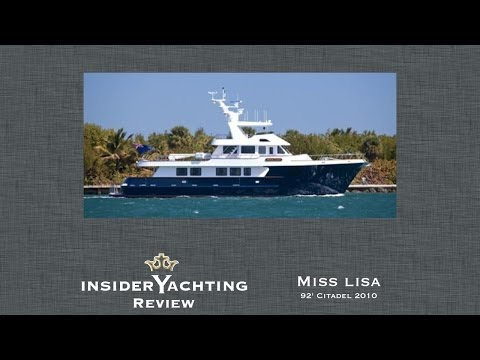 Motor Yacht Miss Lisa Review - 92' Citadel Yachts