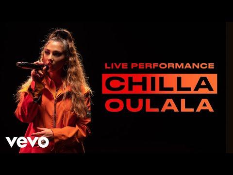 chilla---oulala---live-performance-|-vevo
