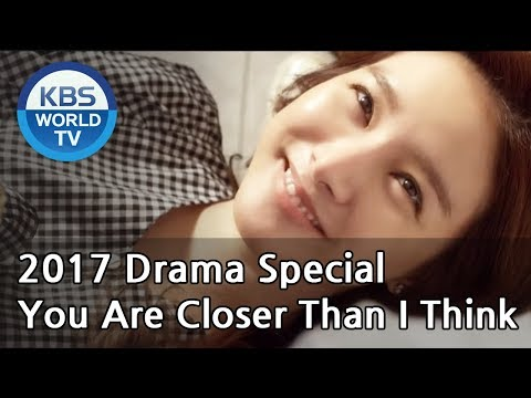 You Are Closer Than I Think | 당신은 생각보다 가까이에 있다 [KBS Drama Special / 2017.10.09]