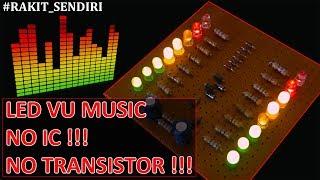 LED VU Meter Music Tanpa IC dan Transistor
