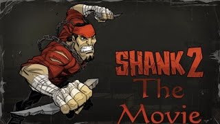 Shank 2 Movie Cutscenes