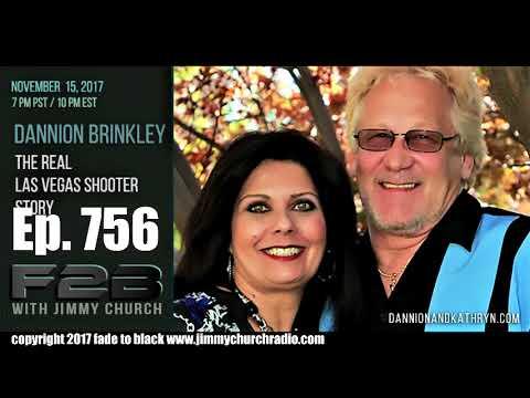 Ep 756 FADE to BLACK Jimmy Church w Dannion Brinkley : The Near Death Experience :