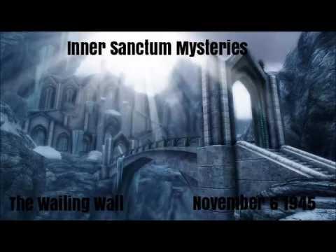 "Inner Sanctum Mysteries - ""The Wailing Wall"" w/Boris Karloff 11/06/45 Old Time Radio Horror (HQ)"