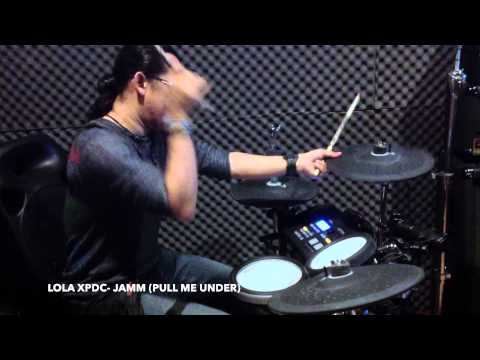 LOLA XPDC-JAMM (PULL ME UNDER) DREAM THEATER