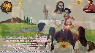 Tĩnh tâm Mùa Vọng dành cho Thiếu Nhi Chúa Kitô Vua II - Đền Đức Mẹ Hằng Cứu Giúp12/12/2017