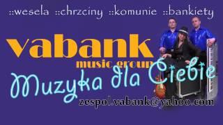 VABANK MUSIC GROUP   Slodkiego milego zycia