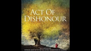 Act of Dishonour 2010