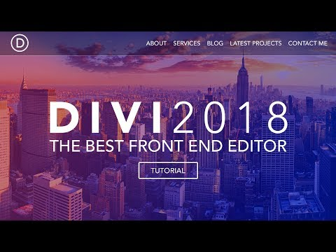 How To Create A Wordpress Website 2018 | Divi Theme