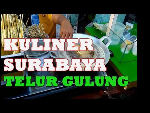 Surabaya Street Food TELUR GULUNG