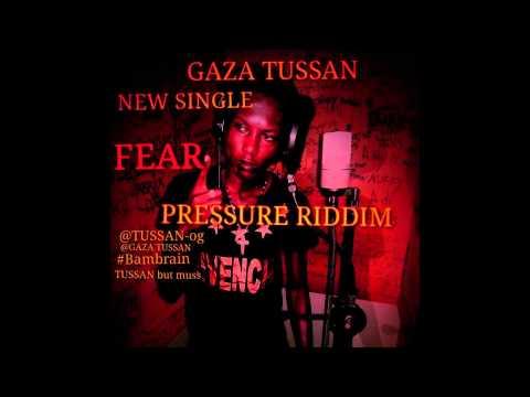 Gaza Tussan - Fear