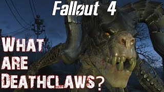 Theories, Legends and Lore: Fallout 4- What are Deathclaws?