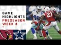 Cardinals vs. Cowboys Highlights | NFL 2018 Preseason Week 3
