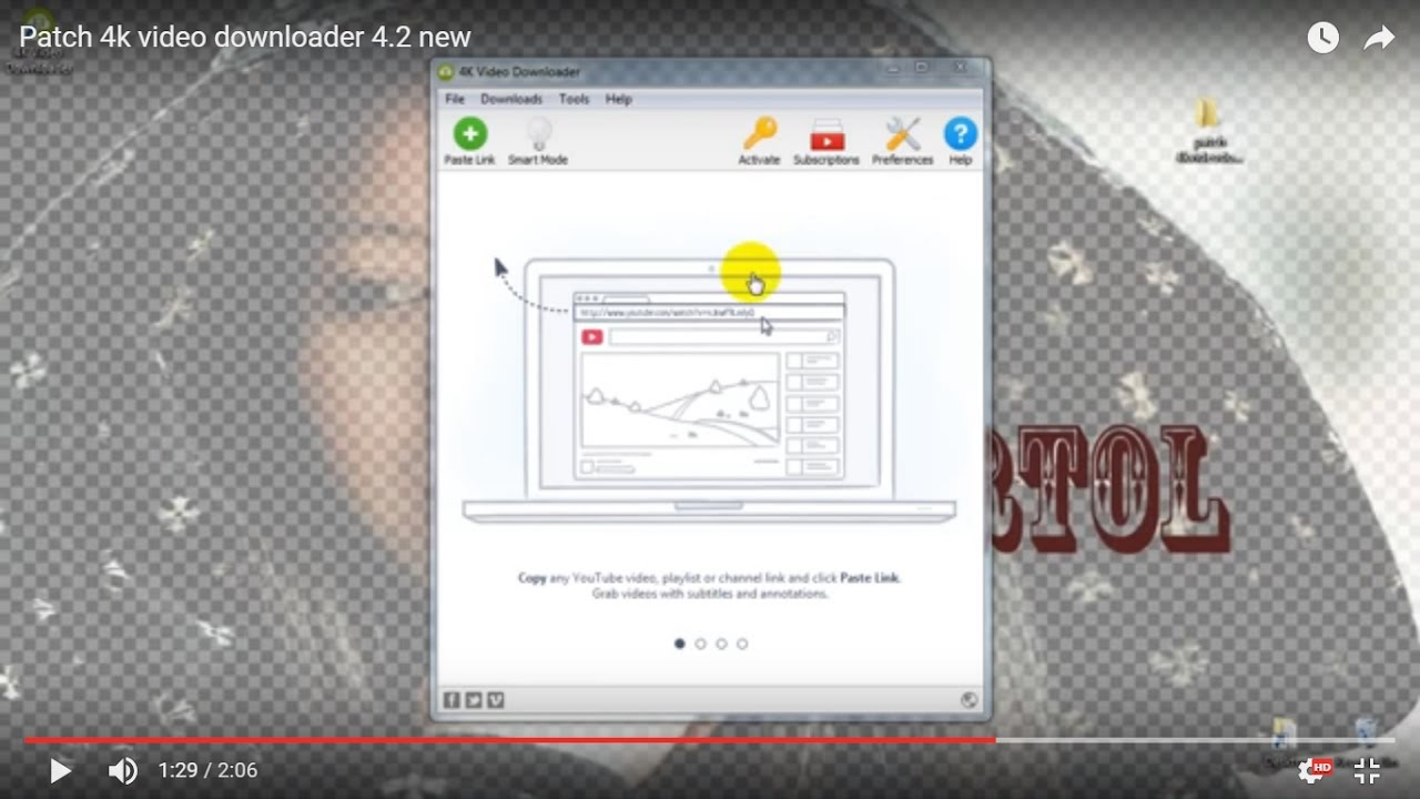 Patch 4k video downloader 4.2.1.2185 new - YouTube