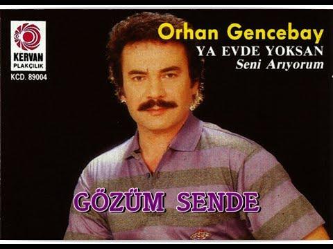 Orhan Gencebay - Gözüm Sende mp3 indir
