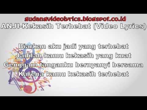 Anji   Kekasih Terhebat Lyrics Video