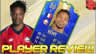 FIFA19|OMG!NEW TOTS MOMENTS SBC (86) LOIC REMY PLAYER REVIEW😍💯! IS HE WORTH IT?