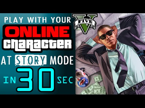 ONLINE character at STORY mode **in 30 seconds! **【GTA V ...
