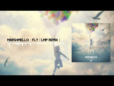 Marshmello - Fly ft. Leah Culver (LMP Remix)