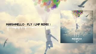 Download Marshmello - Fly ft. Leah Culver (LMP Remix)