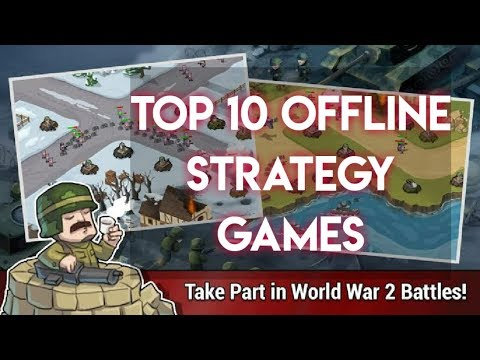 Best Offline Strategy Games ( Android & iOs ) - Top 10 Offline Strategy Games ( Play Store )