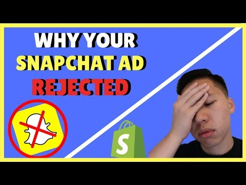 Why Your Snapchat Ads Keep Getting Rejected - Shopify Dropshipping