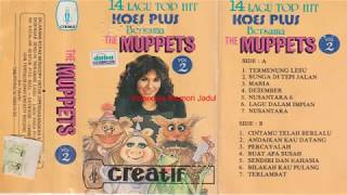 14 LAGU TOP HIT KOES PLUS BERSAMA MUPPETS 1970 an