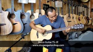 Dolce TS-2E by AcousticThai.Net