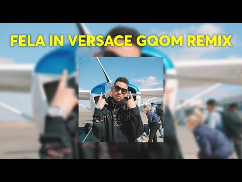 AKA FT kiddominant - fela in versace gqom remix