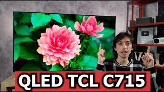 TCL QLED C715 - Ainda vale a pena comprar em 2021?
