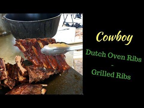 Cowboy Dutch Oven Ribs/ Grilled Ribs!
