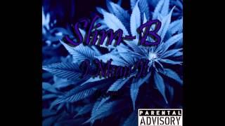 Slim B -  I Mean It [Remix]