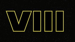 Star Wars: Episode VIII Production Announcement thumbnail