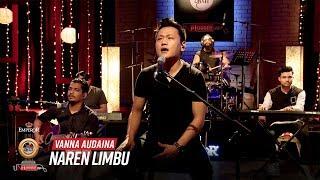Vanna Aaudaina - Naren Limbu   Emperor Kripa Unplugged   Season 3