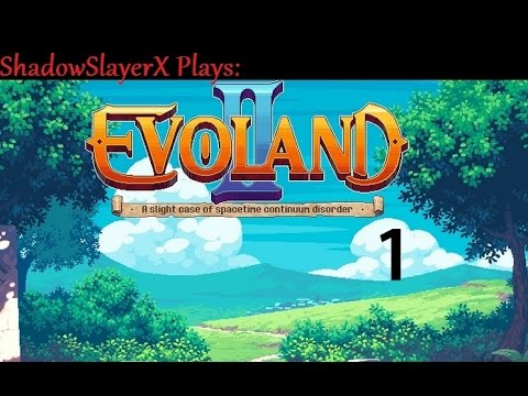Hello Evoland 2 Reddit! I am making a Let's Play of this ...