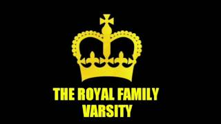 Royal Family Varsity REClean Mix 2016