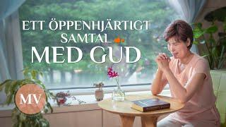 Kristen sång 2019 -  Ett öppenhjärtigt samtal med Gud