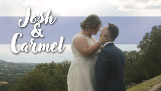 Josh & Carmel - Wedding Film