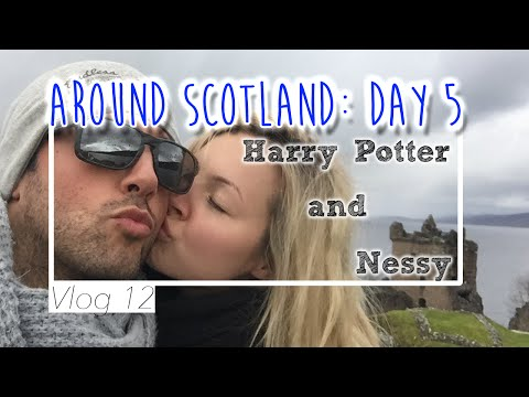 AROUND SCOTLAND: Day 5 Harry Potter and Nessy
