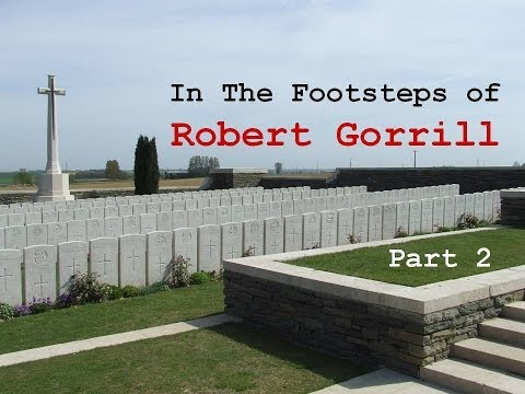 In the Footsteps of Robert Gorrill   Part 2 of 3