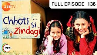 Chhoti Si Zindagi - Episode 136 - 05-10-2011