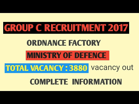 Group c recruitment in ministry of defence | ordnance factory | vacancy out||post details,salary,