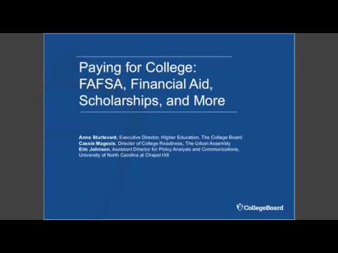 Paying for College: FAFSA, Financial Aid, Scholarships, and