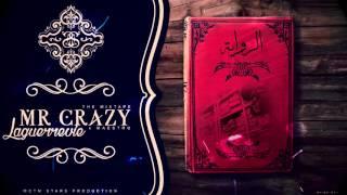 MR CRAZY - RIWAYA x Maestro [ LAGUERRVIE TAPE ]