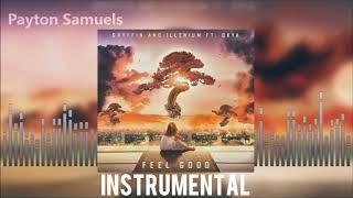 Gryffin & Illenium ft. Daya - Feel Good (Official Instrumental)