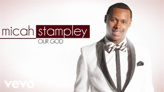 Our God is Greater Instrumental Chris Tomlin/Micah Stampley/Israel Houghton