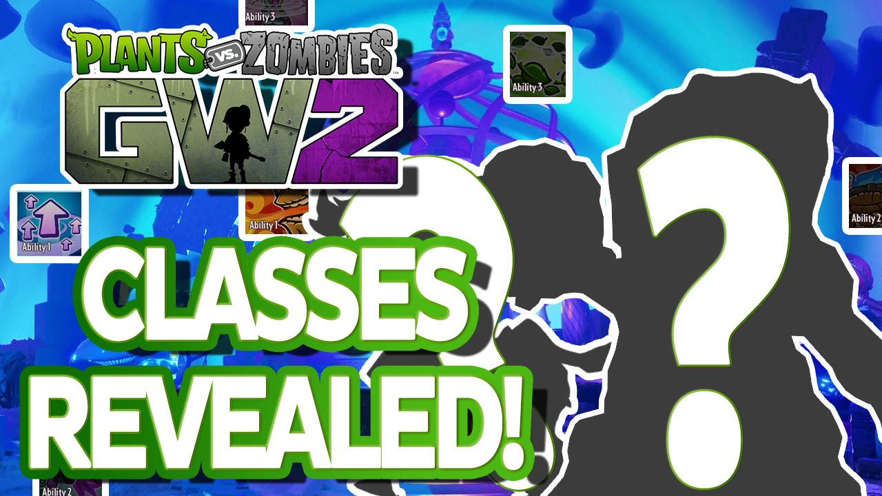 Plants Vs Zombies Garden Warfare 2 New Cles Revealed Their Abilities You