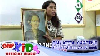 Ibu Kita Kartini - GNP HD