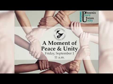Phoenix Union High School District Moment of Peace & Unity Slideshow