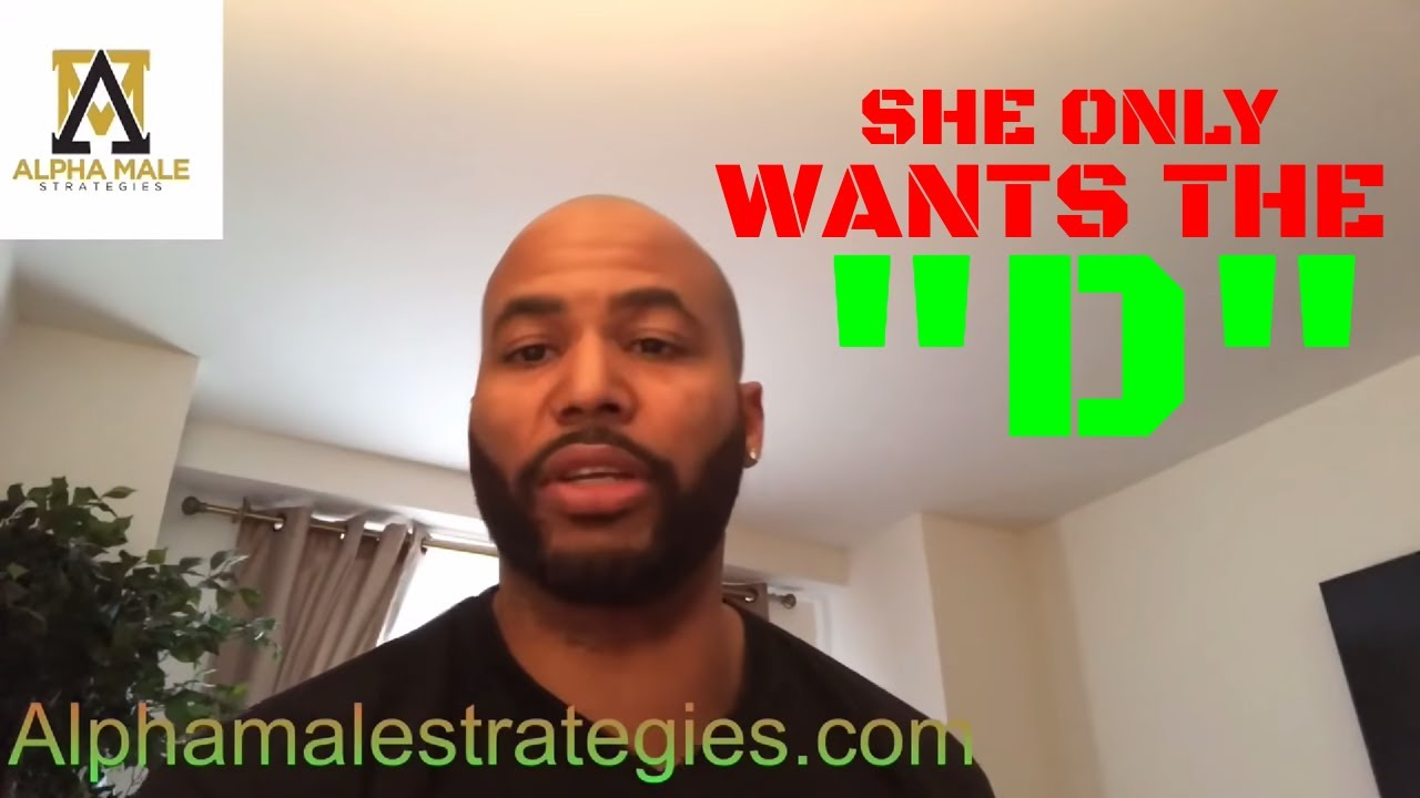 """Signs A Woman Only Wants The """"D"""" From You & The Benefits To Being In A  Relationship"""
